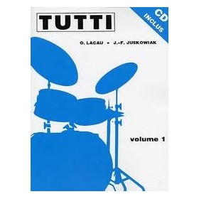 TUTTI VOL 1 Méthode Batterie JUSKOWIAK/LACAU + CD