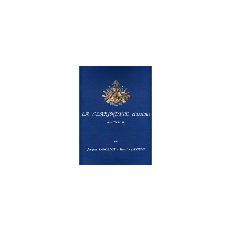 La Clarinette Classique Recueil B J. Lancelot et H. Classens