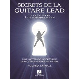 Secret de la guitare Lead La cle d'acces a de superbes solos
