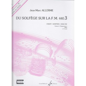 Du Solfege Sur la F.M. 440.3 Chant / Audition / Analyse