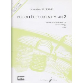Du Solfege Sur la F.M. 440.2 Chant / Audition / Analyse