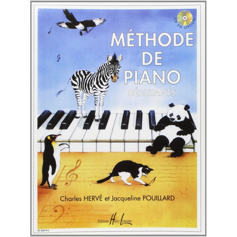 METHODE DE PIANO DEBUTANTS PAR HERVE / POUILLARD