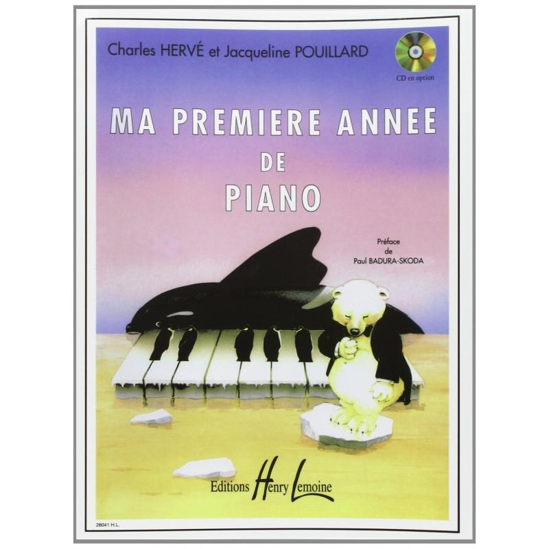 MA PREMIERE ANNEE DE PIANO HERVE / POUILLARD