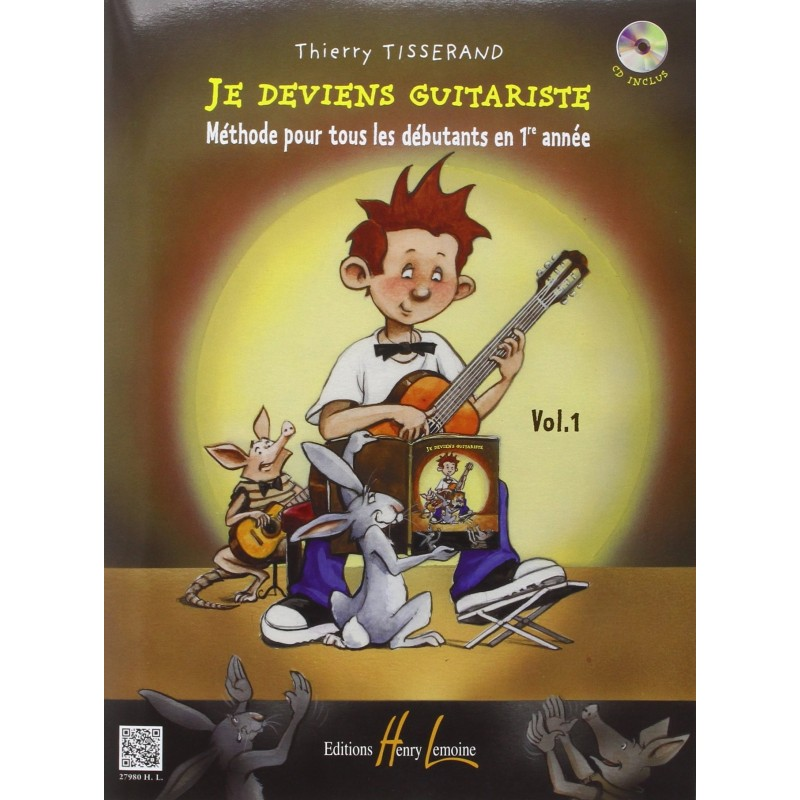 JE DEVIENS GUITARISTE VOL 1 + CD Thierry TISSERAND