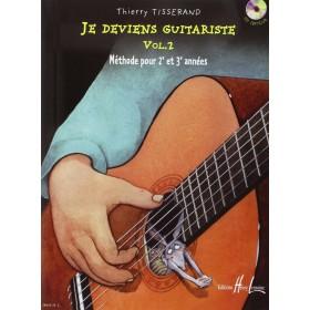 JE DEVIENS GUITARISTE VOLUME 2 + CD TISSERAND
