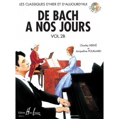 De Bach A Nos Jours Vol 2B HERVE / POUILLARD