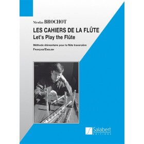 Les Cahiers de la flûte Volume 1 Nicolas BROCHOT