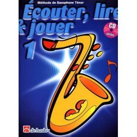 Ecouter Lire & Jouer Vol.1 Saxophone Tenor + CD