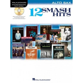 Instrumental Play-Along 12 Smash Hits Saxophone Alto + CD