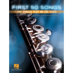 FIRST 50 SONGS YOU SHOULD PLAY ON THE FLUTE TRAVERSIERE