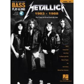 Bass Play Along Metallica 1983-1988 + Audio Online