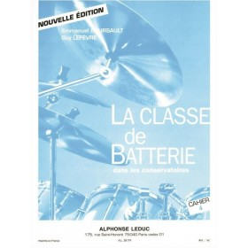 La Classe de Batterie dans les Conservatoires Cahier 4 BOURSAULT / LEFEVRE