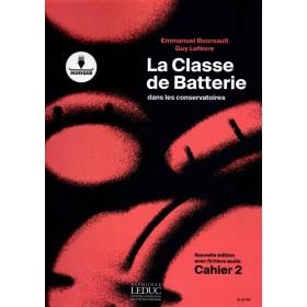 La Classe de Batterie dans les Conservatoires Cahier 2 BOURSAULT / LEFEVRE