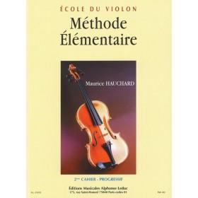 Methode Elementaire Volume 2 Violon Maurice Hauchard