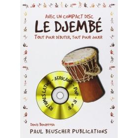 DJEMBE Tout Pour Débuter, Tout pour Jouer Denis BENARROSH + CD