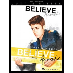 Justin BIEBER Believe Acoustic PIANO VOIX GUITARE