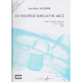 Du Solfege Sur la F.M. 440.1 Chant / Audition / Analyse